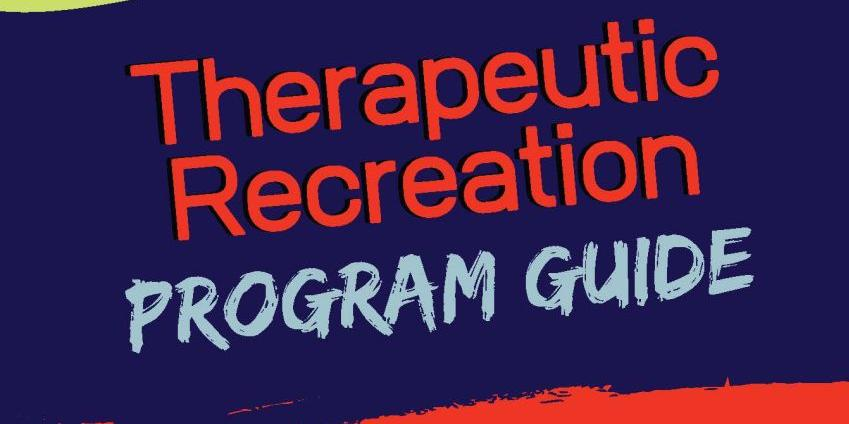 Therapeutic Recreation Program Guide
