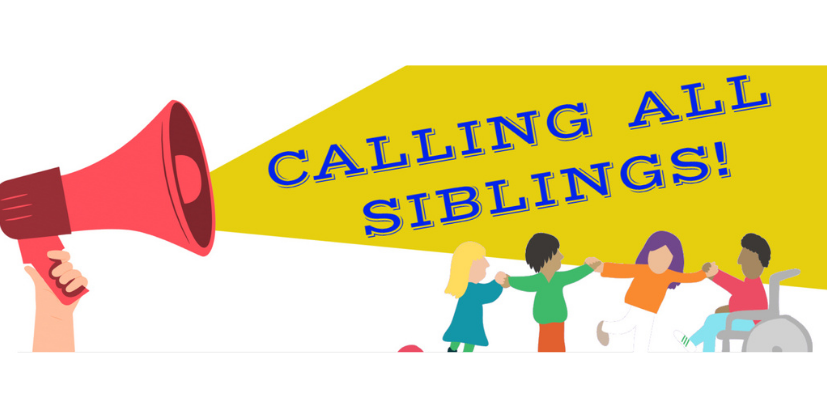 Calling all siblings